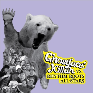 Ghostface Killah vs. Rhythm Roots All-Stars