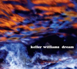 Keller Williams - Dream (2007)