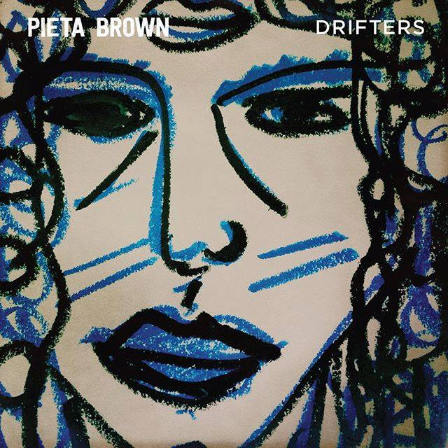 Pieta Brown Drifters Cover